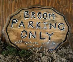 Witch Broom Parking Halloween Sign