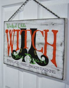 Witch Shoe Repair Halloween Sign